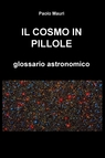 IL COSMO IN PILLOLE