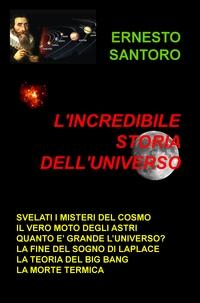 L'INCREDIBILE STORIA DELL'UNIVERSO