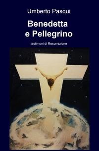Benedetta e Pellegrino