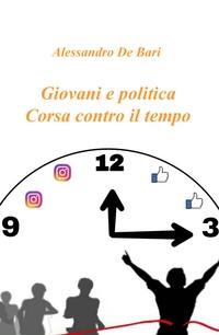 Giovani e politica. Corsa contro il tempo