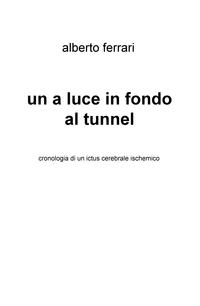un a luce in fondo al tunnel