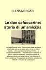 Le due cafoscarine: