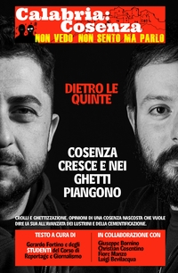 Calabria: Cosenza – NON VEDO NON SENTO MA PARLO