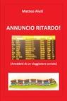 ANNUNCIO RITARDO!