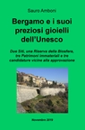 Bergamo e i suoi preziosi gioielli dell'Unesco