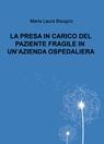 LA PRESA IN CARICO DEL PAZIENTE FRAGILE IN UN'AZIENDA O...
