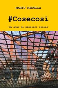 #Cosecosì