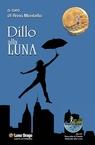copertina DILLO ALLA LUNA