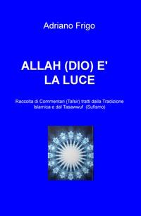 ALLAH (DIO) E' LA LUCE