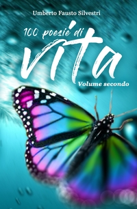 100 poesie di vita (Volume secondo)