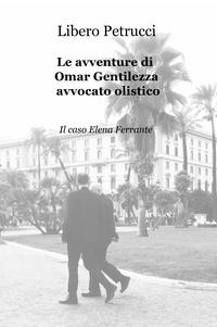 Le avventure di Omar Gentilezza, avvocato olistico