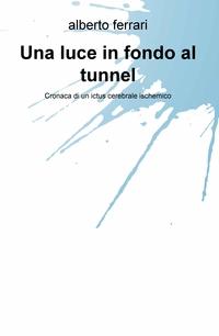 Una luce in fondo al tunnel