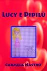 copertina Lucy e Didilù
