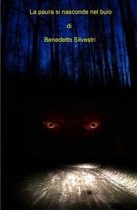 La paura si nasconde nel buio