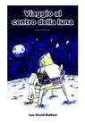 copertina Viaggio al centro della luna