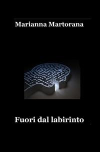 Fuori dal labirinto