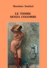 LE TOMBE SENZA COLOMBE