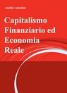 Capitalismo Finanziario ed Economia Reale
