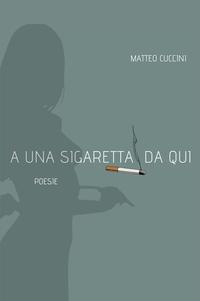 A una sigaretta da qui