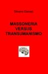 copertina MASSONERIA VERSUS TRANSUMANISMO