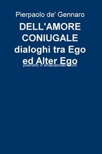 DELL'AMORE CONIUGALE dialoghi tra Ego ed Alter Ego