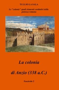 La coloni adi Anzio (338 a.c.)