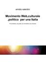 Movimento Web,culturale ,politico per una Italia
