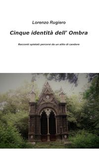 Cinque identità dell' Ombra