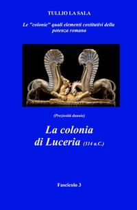 La colonia di Luceria (314 a.c.)