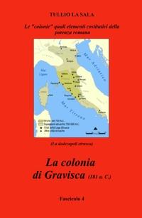 La colonia di Gravisca (181 a.c.)