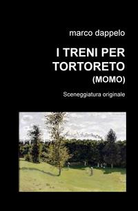 I TRENI PER TORTORETO