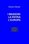 copertina I MASSONI LA PATRIA L'EUROPA