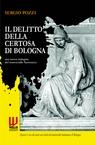 il delitto della Certosa di Bologna