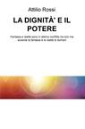 copertina LA DIGNITÀ' E IL POTERE