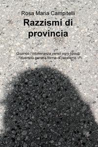 Razzismi di provincia