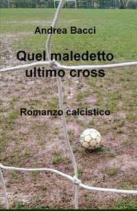 Quel maledetto ultimo cross