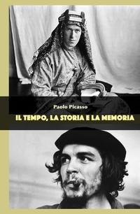 IL TEMPO, LA STORIA E LA MEMORIA