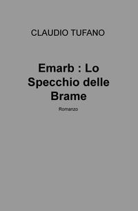 Emarb : Lo Specchio delle Brame