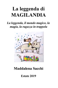 La leggenda di Magilandia