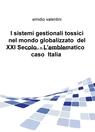 I sistemi gestionali tossici nel mondo globalizzato...