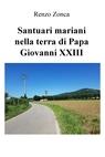 Santuari mariani nella terra di Papa Giovanni...