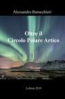 Oltre il Circolo Polare Artico