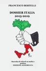 DOSSIER ITALIA 2013 – 2019 Edizione Aggiornata