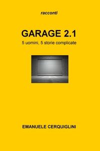 GARAGE 2.1