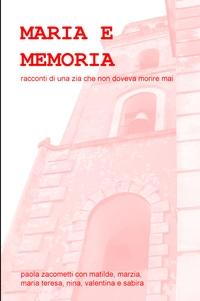 MARIA E MEMORIA