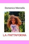 copertina LA PIATTAFORMA
