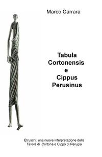 Tabula Cortonensis e Cippus Perusinus