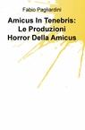 Amicus In Tenebris: Le Produzioni Horror Della...