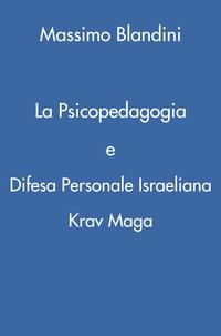 La Psicopedagogia e Difesa Personale Israeliana Krav Maga
