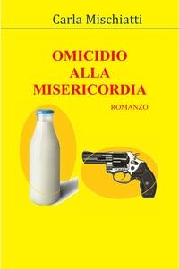 Omicidio alla Misericordia